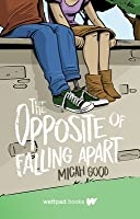 The Opposite of Falling Apart
