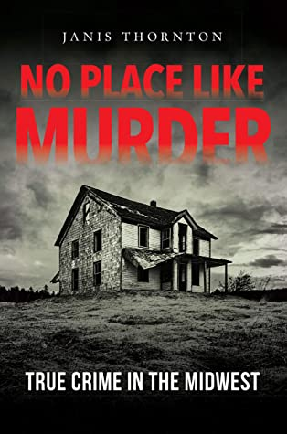 No Place Like Murder by Janis Thornton
