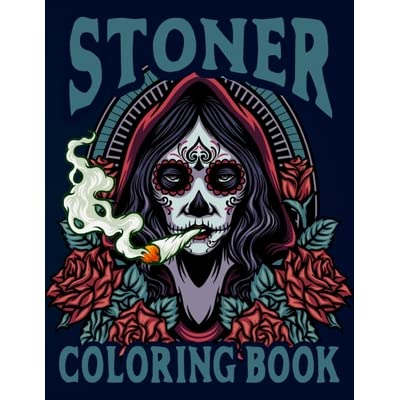 Stoner Coloring Book Pothead Printable Stoner Coloring Pages Gifts For Marijuana Lover For Relieving Stress And Escape From Taking Cannabis By Nifty Coloring Book Publishing