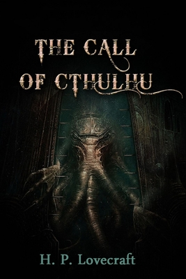 The Call of Cthulhu Illustrated: A Horror, Classics and Fiction Book