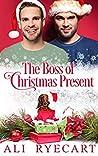 The Boss of Christmas Present