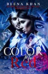 Color Me Red (Red #3)