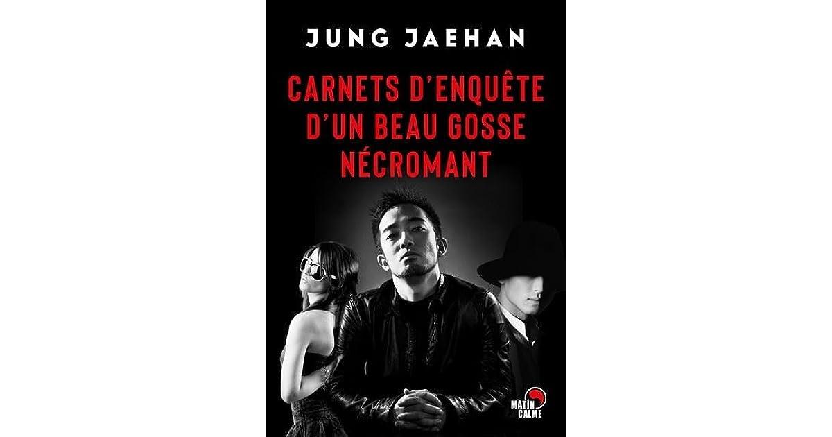 Carnets d'enquête d'un beau gosse nécromant by Jung Jaehan