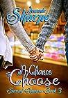 A Chance to Choose: A Second Chances Novel (Second Chances Series Book 3)