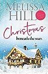 Christmas Beneath the Stars: A heartwarming festive romance - coming soon as an original Christmas movie!