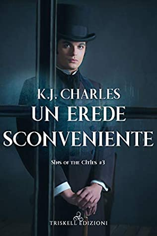 Un erede sconveniente (Sins of the Cities Vol. 3)