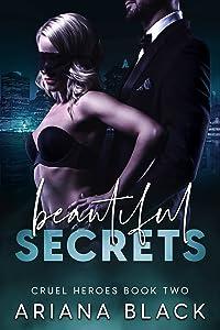 Beautiful Secrets (Cruel Heroes #2)
