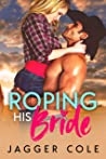Roping His Bride