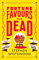 Fortune Favours the Dead (Pentecost and Parker, #1)