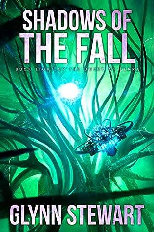 Shadows of the Fall (Shadow of Terra, #2)