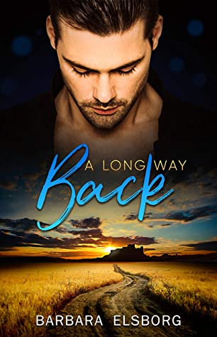 A Long Way Back (Unfinished Business #2)