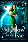Shadow of the Fae (The Fae Chronicles, #1)