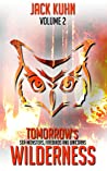 Sea-monsters, Firebirds and Unicorns (Tomorrow's Wilderness #2)
