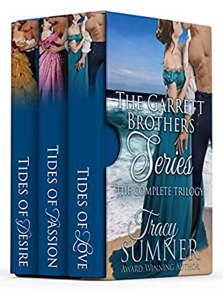 Garrett Brothers Steamy Historical Romance Boxset: Tides of Love, Tides of Passion, Tides of Desire