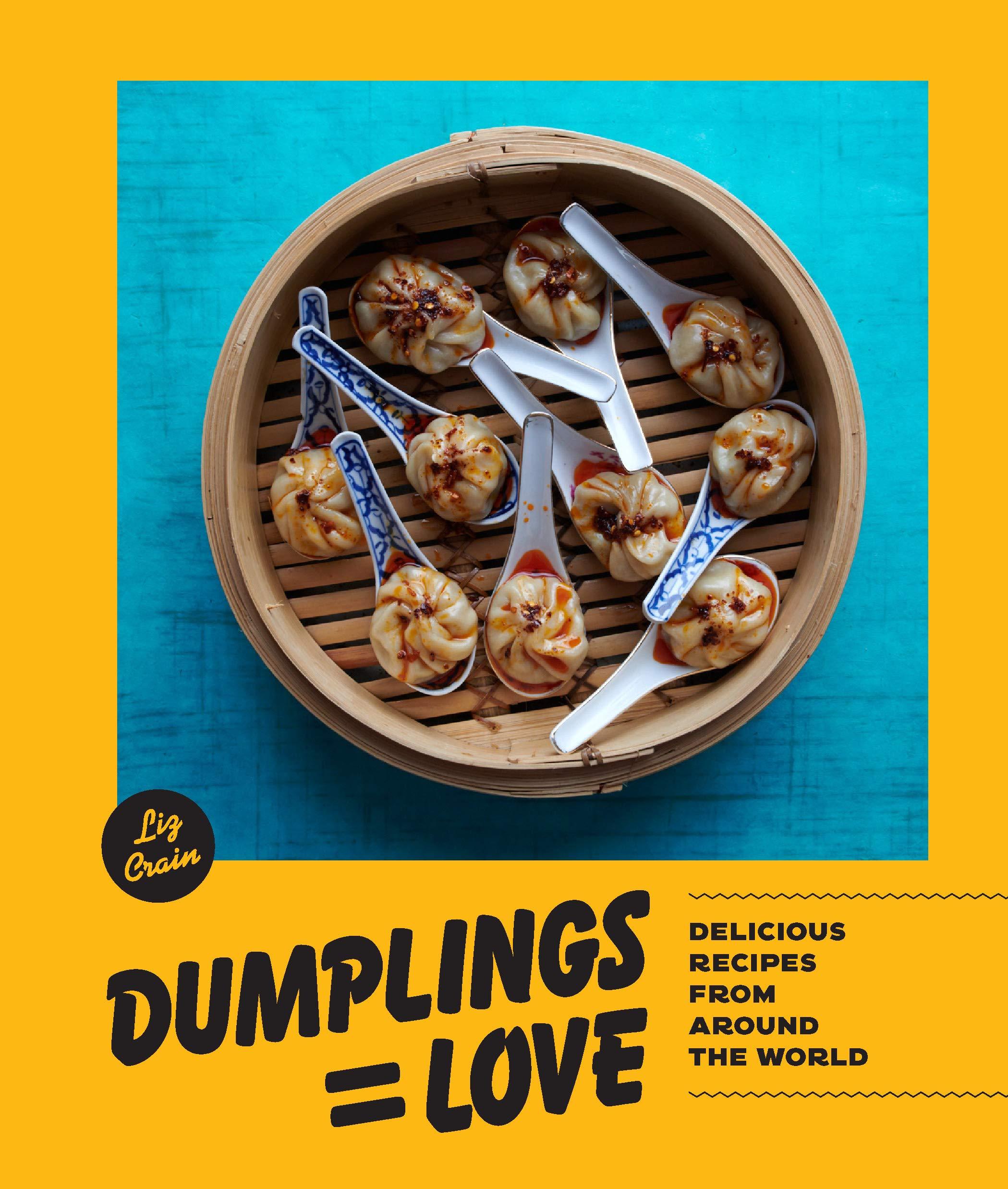 Dumplings Equal Love - Liz Crain