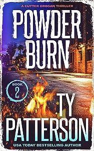 Powder Burn (Cutter Grogan Thrillers #2)