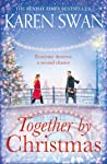 Together by Christmas: Escape into the Sunday Times Bestseller which will Capture Your Heart this Christmas
