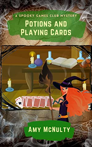 Potions and Playing Cards (Spooky Games Club, #3)