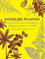 Dodelijke planten, een fascinerende reis langs de giftigste planten ter wereld