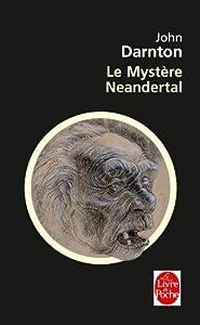 Le Mystere Neandertal (Ldp Litterature)