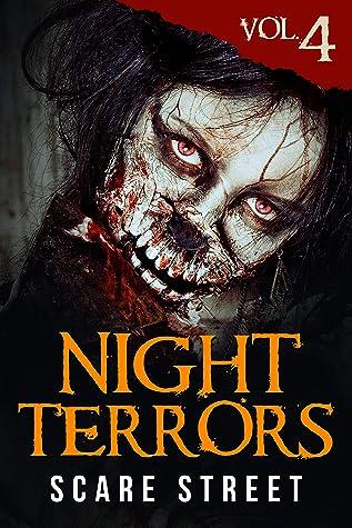 Night Terrors Vol. 4: Short Horror Stories Anthology (Night Terrors Series)