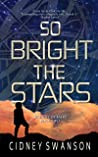 So Bright the Stars (Shadow of Mars Book 2)