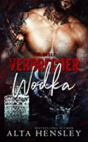 Verbrecher & Wodka (Top Shelf, #2)