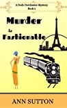 Murder is Fashionable (A Dodo Dorchester Mystery Book 2)
