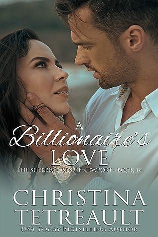 A Billionaire's Love by Christina Tetreault