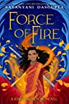 The Force of Fire (A Kingdom Beyond, #1)