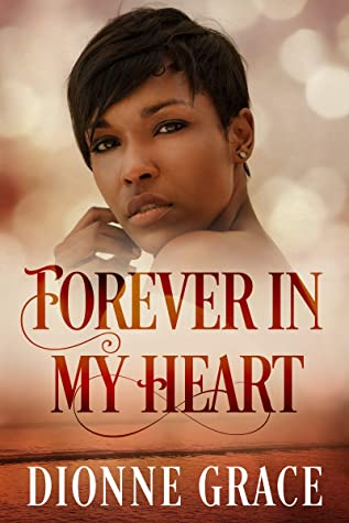 Forever in my Heart: Clean Spiritual Christian Romance