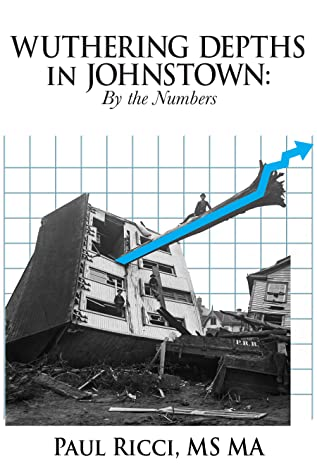 Wuthering Depths in Johnstown: By the Numbers
