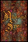 Allies and Spies (Unraveling the Veil Book 2)