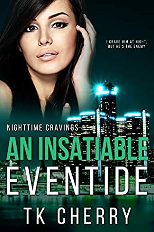 An Insatiable Eventide (Nighttime Cravings #3)