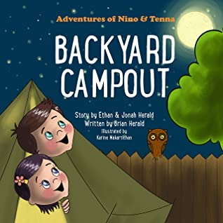 Backyard Campout by Brian Herald