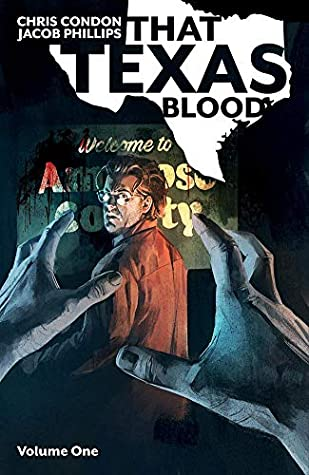That Texas Blood, Vol. 1