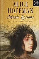 Magic Lessons (Practical Magic, #0)