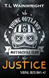 Justice (Young Outlaws MC, #2)