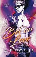 Bet on Love (Good Bad Idea #1)