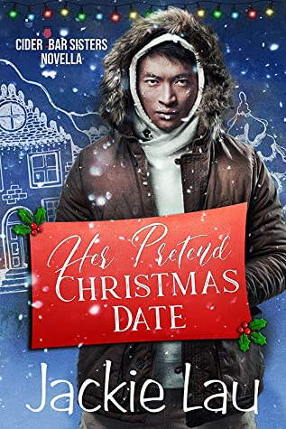 Her Pretend Christmas Date (Cider Bar Sisters, #2.5)