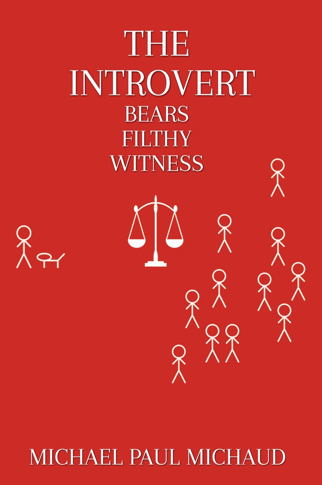 The Introvert Bears Filthy Witness (The Introvert #3)