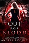 Out for Blood (Blood Vice, #8)