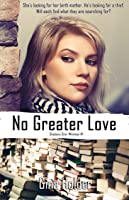 No Greater Love (Shadows Over Whitman #1)