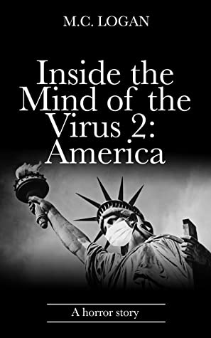 Inside the Mind of the Virus 2: America: A horror story