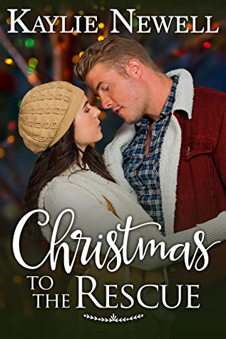 Christmas to the Rescue by Kaylie Newell