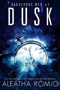 Dusk (Dangerous Web, #1)