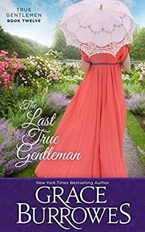 The Last True Gentleman (True Gentlemen, #12)