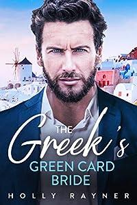 The Greek's Green Card Bride (Greek Gods #1)