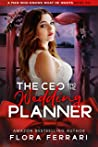 The CEO And The Wedding Planner (A Man Who Knows What He Wants #201)
