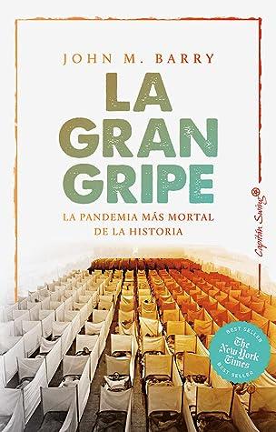 La gran gripe by John M. Barry